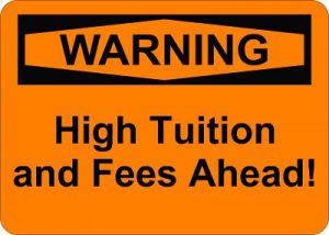 warning sign, high tuition ahead